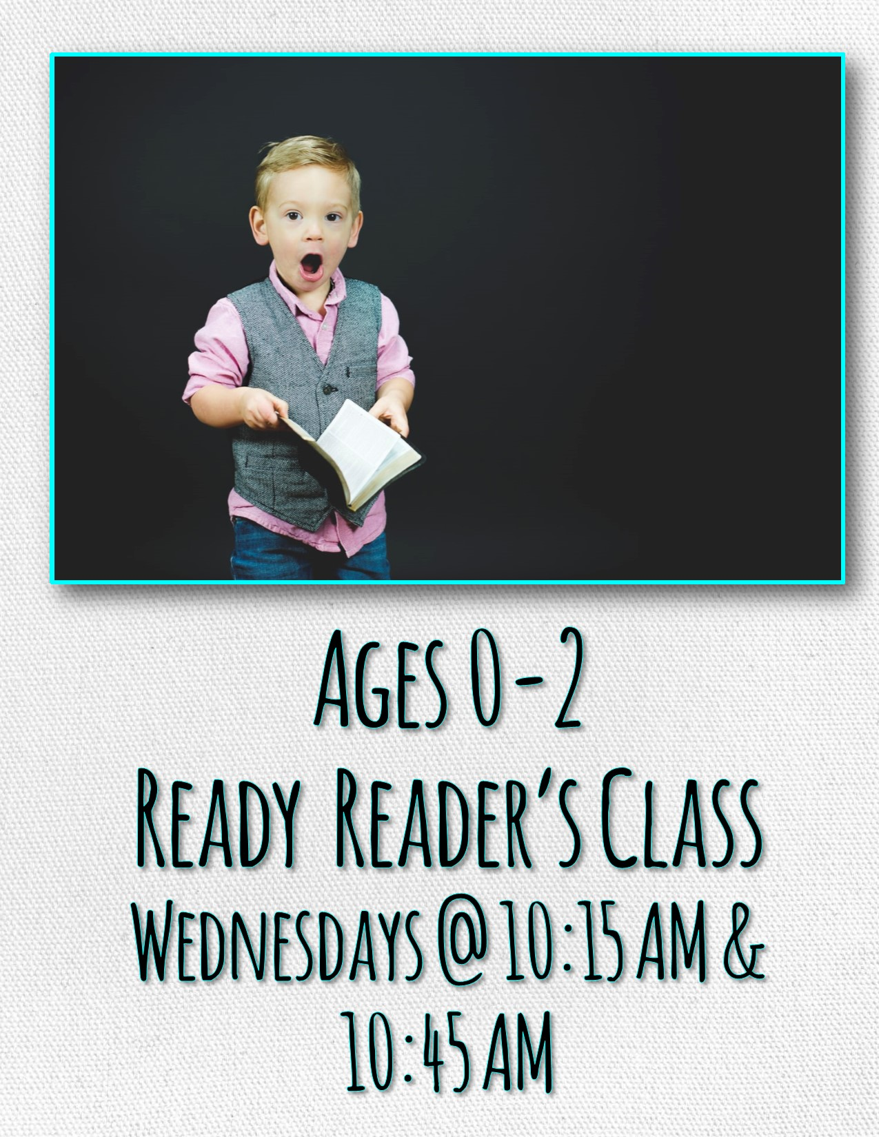 Ages 0-2 Ready Reader's Class