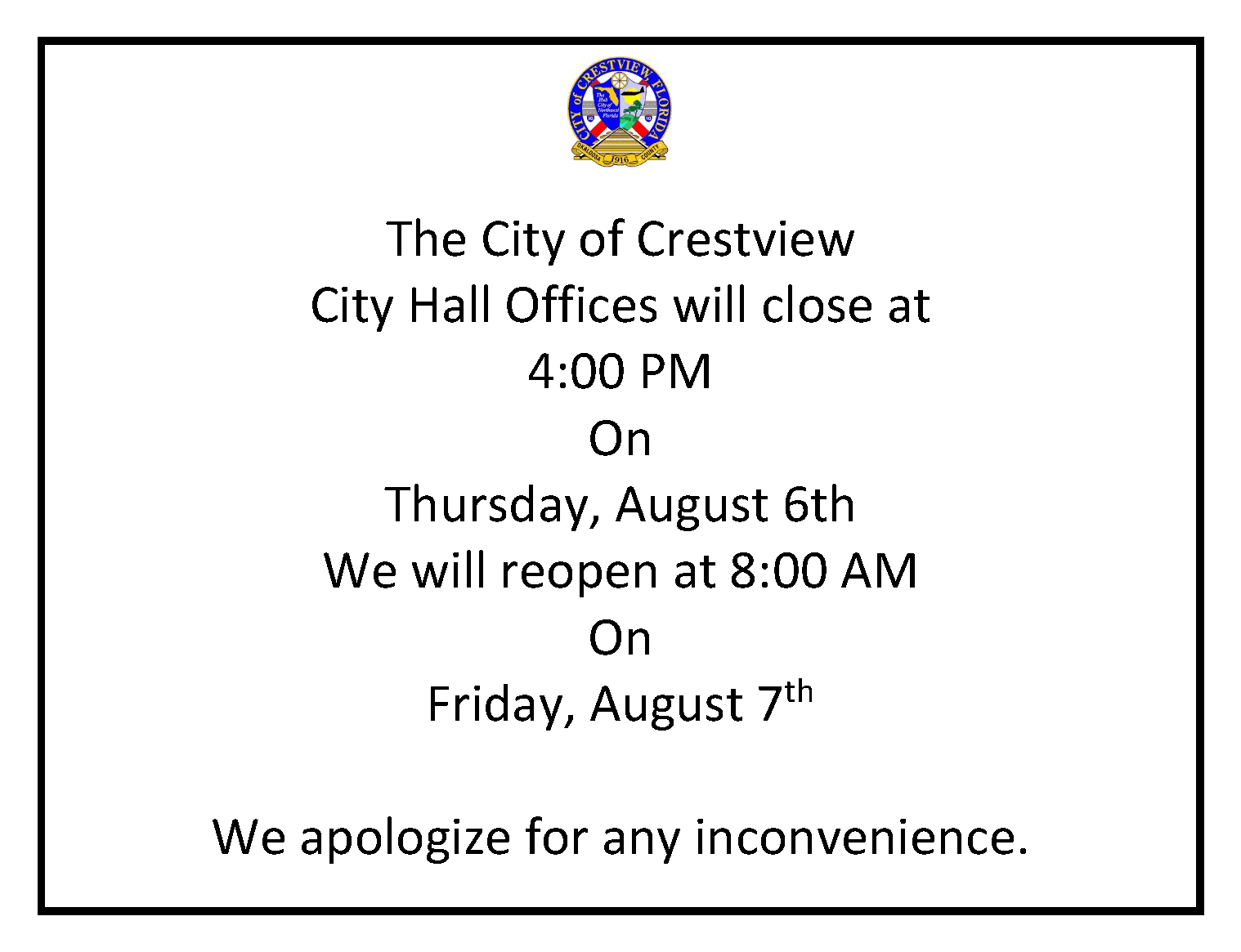 City Hall closed at 4:00 PM on 8/6/2020